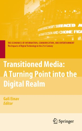 Transitioned Media: A Turning Point into the Digital Realm (The Economics of Information, Communication, and Entertainment) (English Edition)