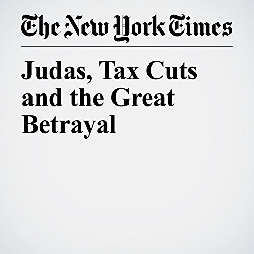 Judas, Tax Cuts and the Great Betrayal copertina