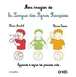 Mon imagier de la langue des signes française d'Olivier Marchal