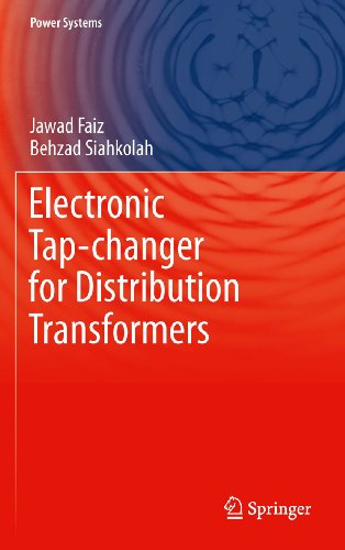 Electronic Tap-changer for Distribution Transformers (Power Systems Book 2) (English Edition)