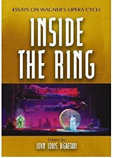 [Inside the Ring: Essays on Wagner's Opera Cycle] [Author: x] [June, 2006]