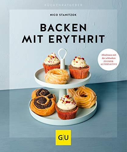 Backen mit Erythrit (GU KüchenRatgeber)