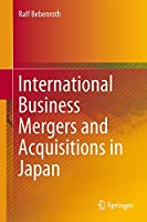 International Business Mergers and Acquisitions in Japan