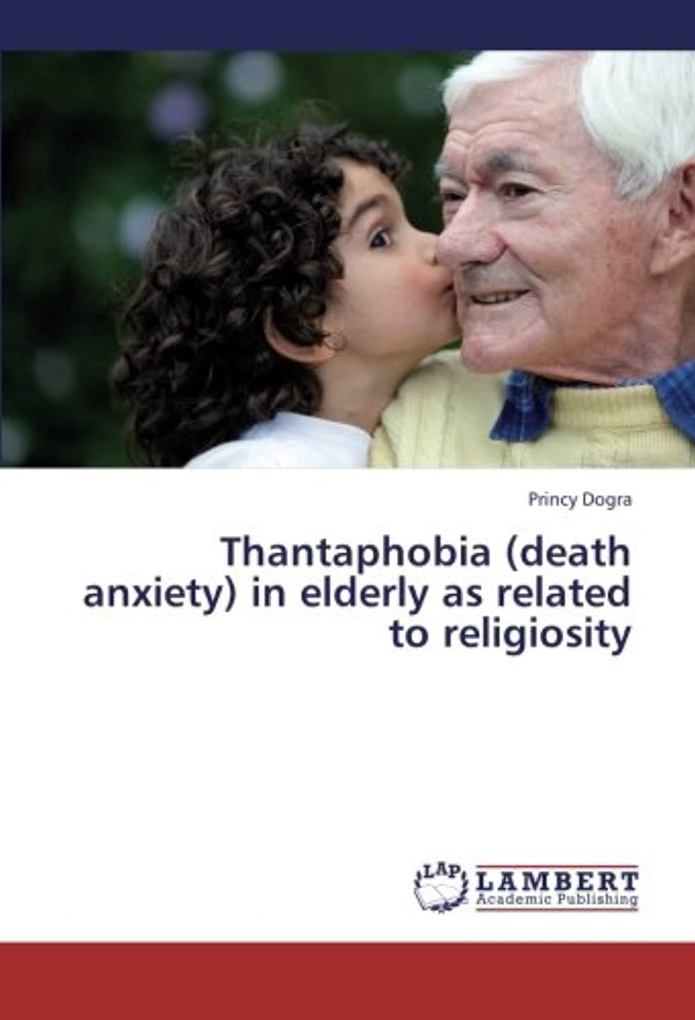 孤独確立変換するThantaphobia (Death Anxiety) in Elderly as Related to Religiosity