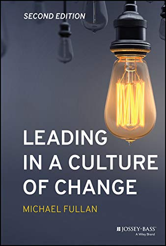 Download Leading in a Culture of Change 1119595843