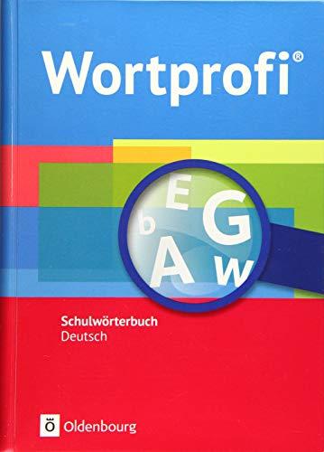 Wortprofi® - Alle Bundesländer (außer Bayern) - Neubearbeitung: Wörterbuch: Flexibler Kunststoffeinband