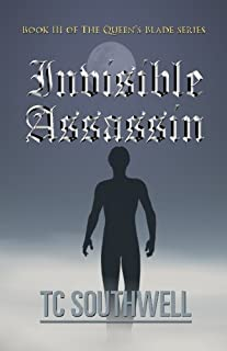 Invisible Assassin: Book III of the Queen's Blade Series