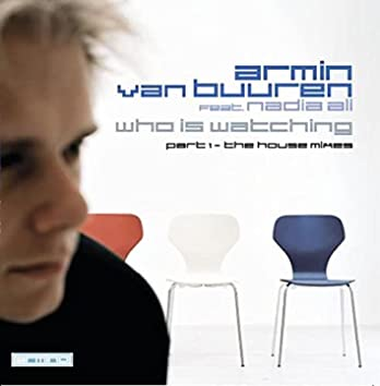 Who Is Watching (Part 1 - The House Mixes)