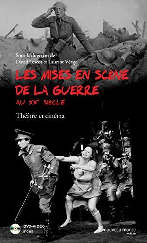 Les mises en scène de la guerre au XXe siècle: Théâtre et cinéma