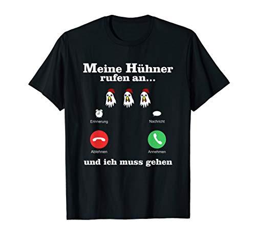 Hühner Liebe, Landwirt & Bauern Spruch, Mein Huhn Ruft T-Shirt
