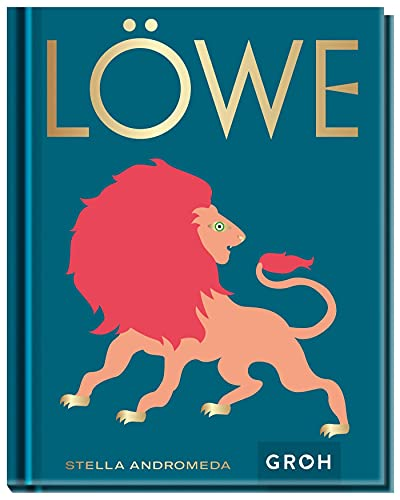 Löwe: Ein edles Geschenkbuch über die Kraft der Astrologie