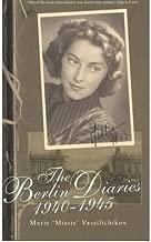 [(The Berlin Diaries, 1940-45 )] [Author: Marie Vassiltchikov] [Oct-1999]