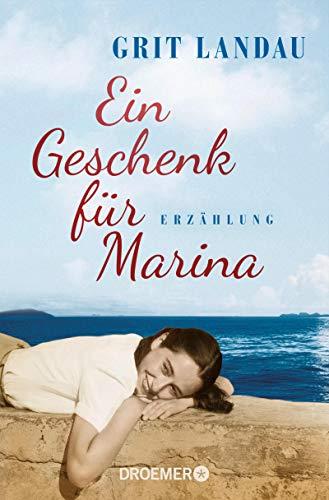 """Buchseite und Rezensionen zu 'Ein Geschenk für Marina: Erzählung - Die Vorgeschichte zu """"Marina, Marina""""' von Grit Landau"""