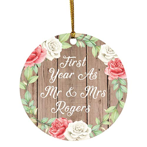 First Year As Mr & Mrs Rogers - Circle Wood Ornament B Xmas Christmas Tree Hanging Holiday Decor-ation Keepsake - for Wife Husband GF BF Wo-men Her Him Wedding Birthday Anniversary