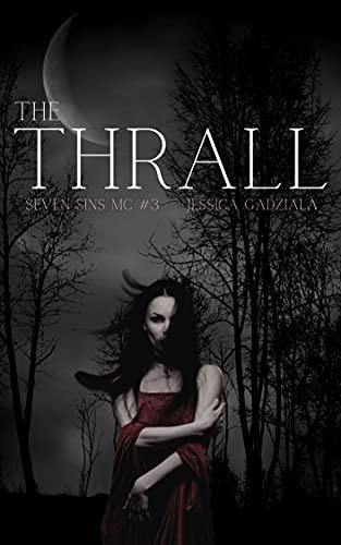 The Thrall (Seven Sins MC Book 3) (English Edition)