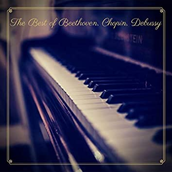 The Best of Beethoven, Chopin, Debussy