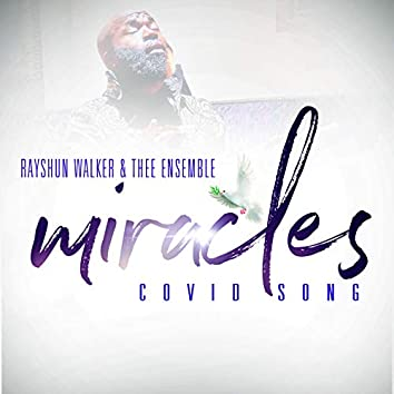 Miracles (Covid Song)