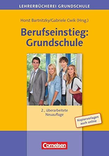 Lehrerbücherei Grundschule: Berufseinstieg: Grundschule (2. Auflage) - Buch mit Kopiervorlagen über Webcode