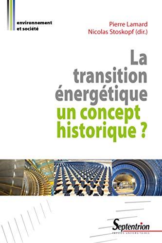 La transition énergétique : un concept historique ?