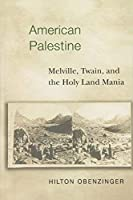 American Palestine by Hilton Obenzinger(1999-10-25)