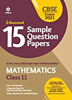 CBSE New Pattern 15 Sample Paper Mathematics Class 11 for 2021 Exam with reduced Syllabus