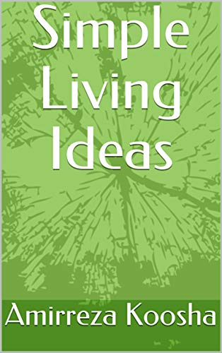 Simple Living Ideas (English Edition)