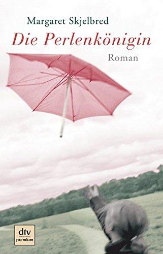 Buchseite und Rezensionen zu 'Die Perlenkönigin: Roman' von Margaret Skjelbred