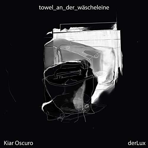 towel_an_der_wäscheleine (Kiar Oscuro remix)