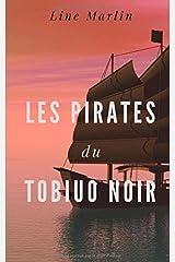 Les pirates du Tobiuo Noir Broché