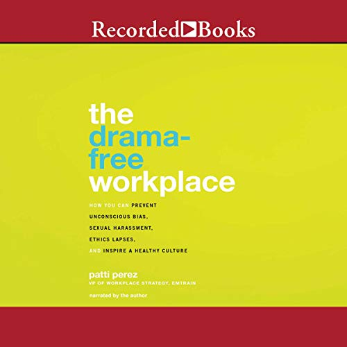 The Drama-Free Workplace audiobook cover art