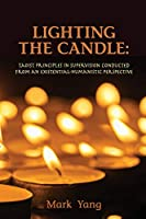 Lighting the Candle: Taoist Principles in Supervision Conducted from an Existential-Humanistic Perspective