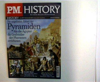 1 Zeitschrift -----P.M. HISTORY-----Das Grosse Magazin für Geschichte --- Ausgabe: Juni 2005, Die ungelösten Rätsel der Pyramiden,