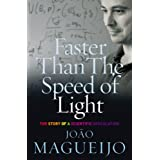 Faster Than The Speed Of Light: The Story of a Scientific Speculation (English Edition)