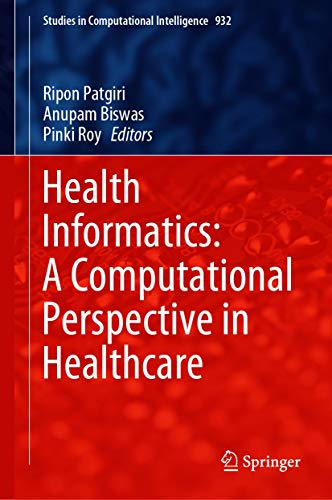 Health Informatics: A Computational Perspective in Healthcare (Studies in Computational Intelligence