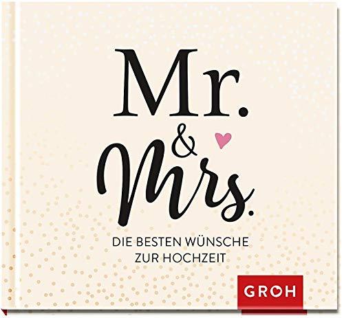 Mr. & Mrs.: Die besten Wünsche zur Hochzeit
