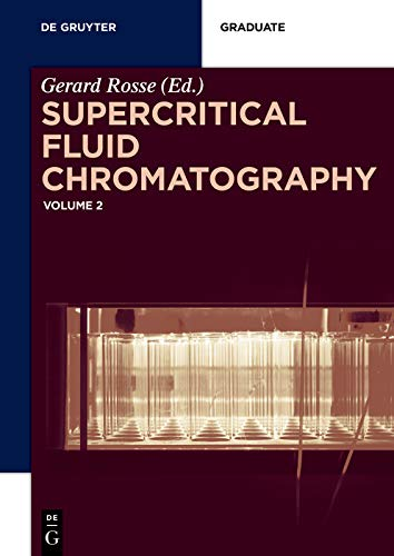 Supercritical Fluid Chromatography: Volume 2 (De Gruyter Textbook) (English Edition)