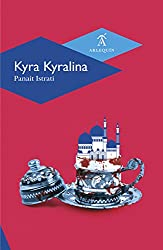 Books Set In Romania: Kyra Kyralina by Panaït Istrati. Visit www.taleway.com to find books from around the world. romania books, romanian books, romania novels, best books set in romania, popular books set in romania, books about romania, books about romanian culture, romania reading challenge, romania reading list, bucharest books, brasov books, romanian literature, romanian books to read, books to read before going to romania, novels set in romania, books to read about romania, famous romanian authors, romania packing list, books for romania, romania travel, romanian history, romania travel books