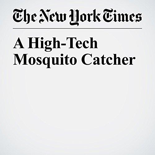 A High-Tech Mosquito Catcher copertina