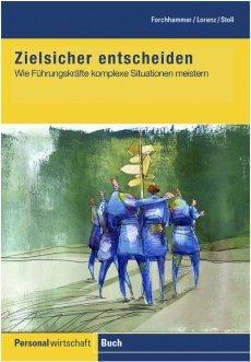 Forchhammer Lorenz,Stoll Marco,Lorenz Elke, Zielsicher Entscheiden