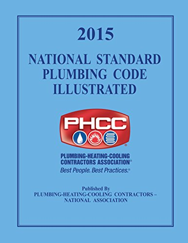 Compare Textbook Prices for 2015 National Standard Plumbing Code Illustrated  ISBN 9781944366032 by The Plumbing-Heating-Cooling Contractors (PHCC)