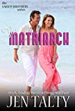 The Matriarch: The Aegis Network (the SARICH BROTHERS series Book 5)