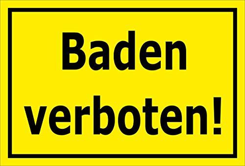 Melis Folienwerkstatt Schild - Baden Verboten - 45x30cm | 3mm Aluverbundplatte – S00083-C - 20 Varianten