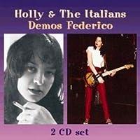 Demos Federico by Holly & The Italians