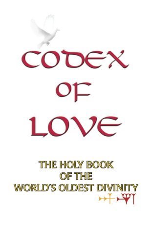 Codex of Love: Holy Book of World's Oldest Divinity
