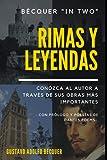 Bécquer 'In two' : Rimas y Leyendas. Conozca al autor a través de sus obras más importantes: Con prólogo y poesías de Dantés Poems