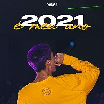 2021 É Meu Ano