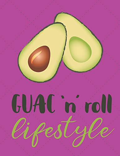 Guac N Roll Lifestyle: Funny Quotes Avocado Journal/Notebook...