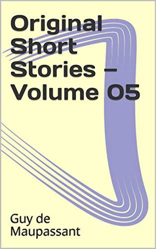 Original Short Stories — Volume 05 (English Edition)