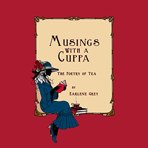 Musings with a Cuppa - The Poetry of Tea audiobook cover art