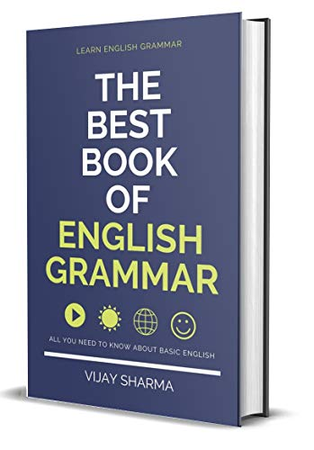 Best English Grammar Book Learn English Grammar in Two Week (Revised Edition): GENERAL ENGLISH FOR ALL COMPETITIVE EXAMS (Spoken English & Grammar) Intermediate Book for English Grammar